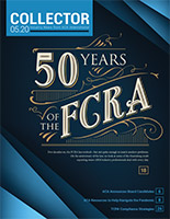 New in the May Issue of Collector Magazine: The FCRA Then and Now